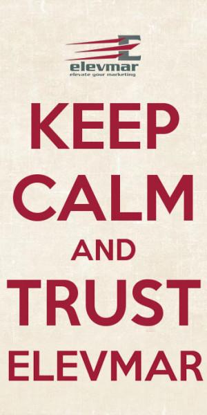 keep-calm-and-trust-elevmar-company